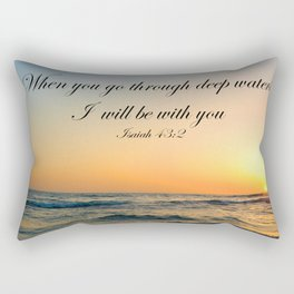 When you go through deep waters I  will be with you Isaiah 43:2 Rectangular Pillow