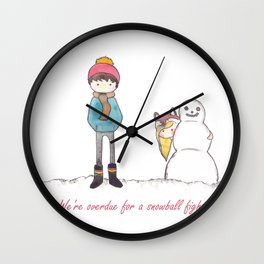 We're overdue for a snowball fight Wall Clock
