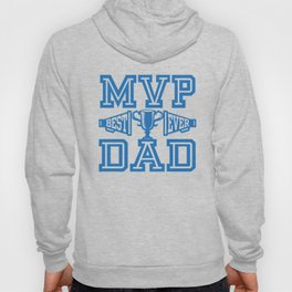 MVP Dad Best Ever Gift Ideas for Father Hoody