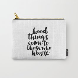 HUSTLE QUOTE Hustle All Day Women Gift christmas Gift Idea Inspirational Typography Print Carry-All Pouch
