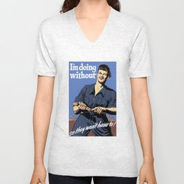 I'm Doing Without So They Won't Have To Unisex V-Neck
