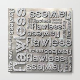 Flawless Silver Glitter Repeated Typography Metal Print