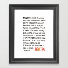 The Foundation of Such a Method Is Love Framed Art Print