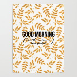 Good morning - Gold leaves collection Poster