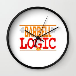 """Wear your own fitness anytime! Grab your own personalized tee with text """"Barbell Logic"""" Wall Clock"""