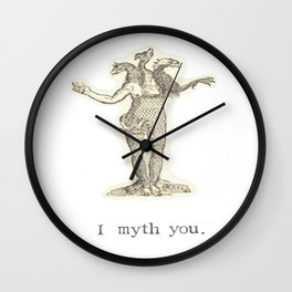 I Myth You Wall Clock