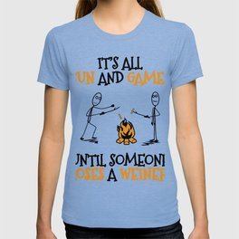 Camping Gift Fun and Games Until Someone Loses A Weiner Camp Trip T-shirt