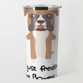 I Just Freaking Love Boxers Cute Dog Design Travel Mug