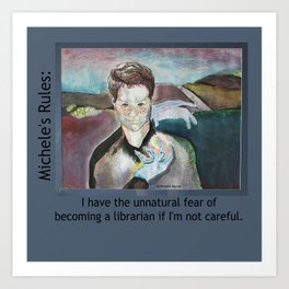 Michele's Rules: Fear the Librarian Art Print