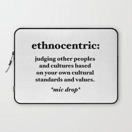 Ethnocentric Laptop Sleeve