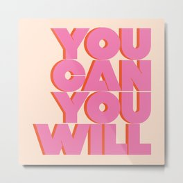 You Can You Will Bold Motivational Typography on Light Beige Background | Text Art Metal Print