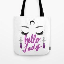 Hello Lady, Dark Lady Sailor Moon Makeup Quote Print Tote Bag
