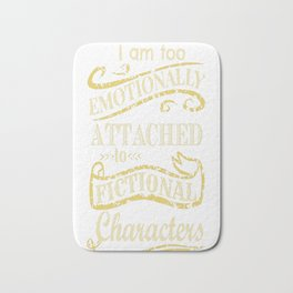 I am too emotionally attached to fictional characters Bath Mat