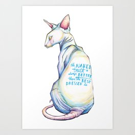 The naked truth Art Print