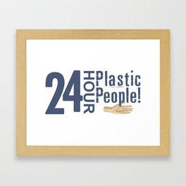 24 Hour Plastic People Framed Art Print