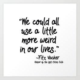 Fan-favorite Fitz Quote Art Print