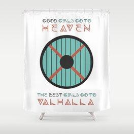 good girls go to heaven Shower Curtain