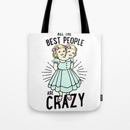 All The Best People Tote Bag