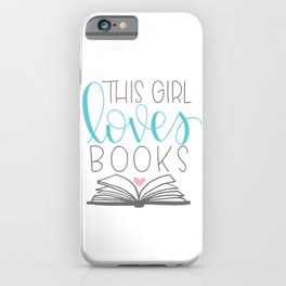 This Girl Loves Books iPhone Case