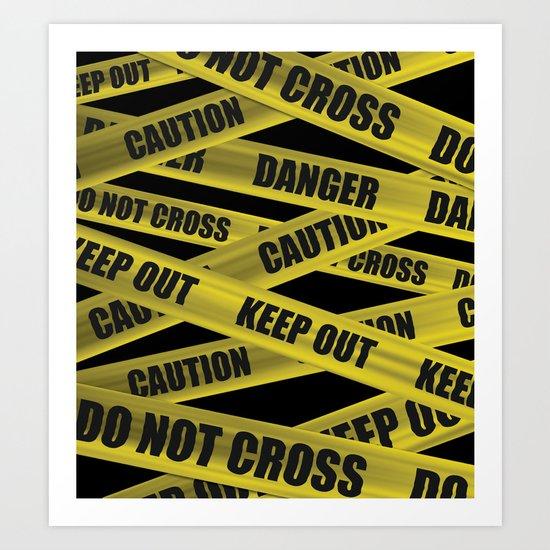 Caution Tape Art Print