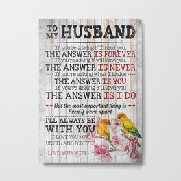 Love Quote For Husband Metal Print