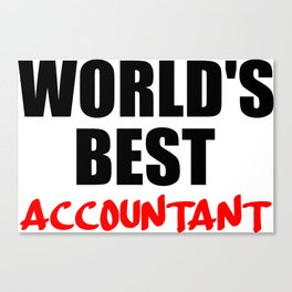 worlds best accountant Canvas Print