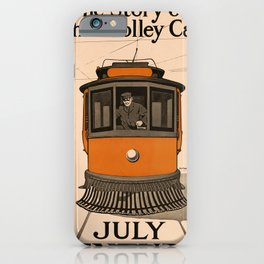 History of the Trolley car 1905 iPhone Case
