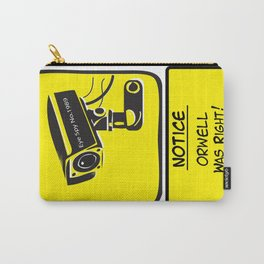Orwell was Right.. Carry-All Pouch