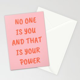 No One Is You and That Is Your Power Stationery Cards