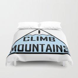 I Climb Mountains Blue Duvet Cover