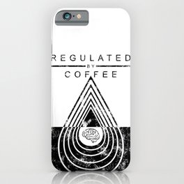 Caffeine on the Brain // Regulated by Coffee Espresso Drip Distressed Living Graphic Design iPhone Case