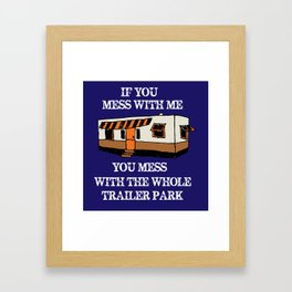 trailer park  Framed Art Print