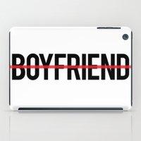 boyfriend iPad Cases featuring Anti Boyfriend by RexLambo