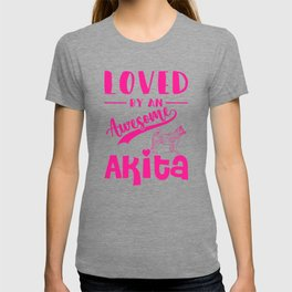 Loved By An Awesome Akita mag T-shirt