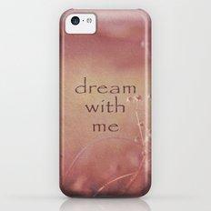 Dream With Me Slim Case iPhone 5c