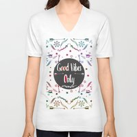 good vibes only V-neck T-shirts featuring Good Vibes Only by famenxt
