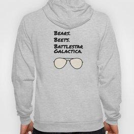 Bears. Beets. Battlestar Galactica. Hoody