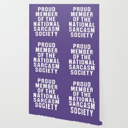 Proud Member of the National Sarcasm Society (Ultra Violet) Wallpaper