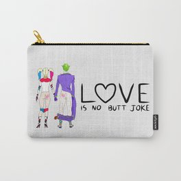 LOVE is no BUTT Joke - Handwritten Carry-All Pouch