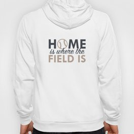 Home Is Where The Field Is Hoody