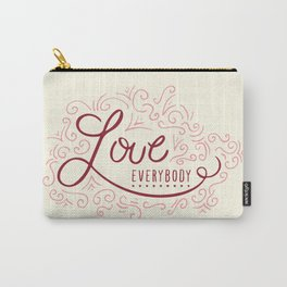 Love Everybody Carry-All Pouch