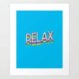 Relax Quote Art Print