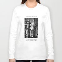 manchester Long Sleeve T-shirts featuring  Northern Quarter MANchester by inkedsandra
