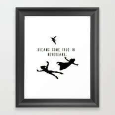 Dreams Come True In Neverland. Framed Art Print