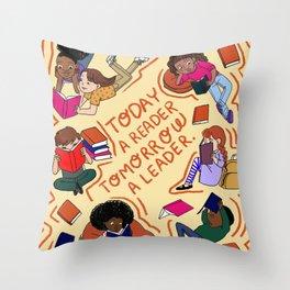 Today a reader Throw Pillow