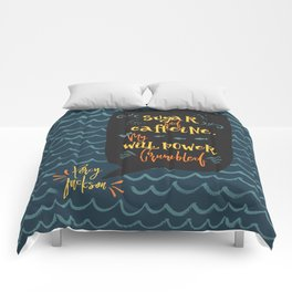 Sugar and caffeine. My willpower crumbled. Percy Jackson Comforters