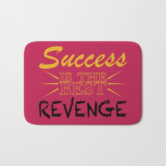 Success is the BEST Revenge Bath Mat by robotdoodles