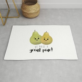 We Make A Great Pear! Rug