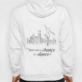 Chance to dance Hoody