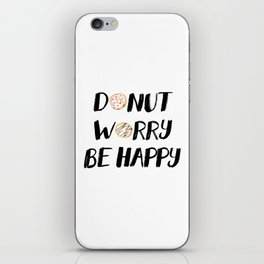 Donut Worry Be Happy (Black) iPhone Skin